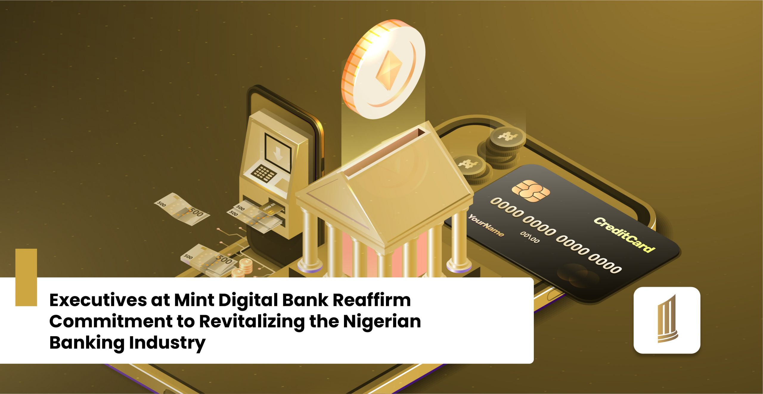 Executives at Mint Digital Bank Reaffirm Commitment to Revitalizing the Nigerian Banking Industry